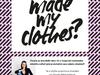 Přednáška Veroniky Blabla Hubkové: Who made my clothes?